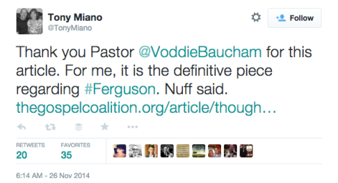 Tony Miano on Twitter   Thank you Pastor  VoddieBaucham for this article. For me  it is the definitive piece regarding  Ferguson. Nuff said. http   t.co KNvR2ZmuFZ