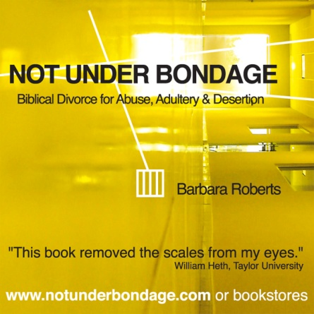 Not Under Bondage, Barbara Roberts, Domestic Violence, Divorce, Christian Marriage