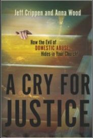 A Cry for Justice, Jeff Crippen, Domestic Violence